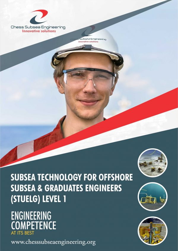 Subsea Technology For Offshore Subsea & Graduates Engineers (STUELG) Level 1